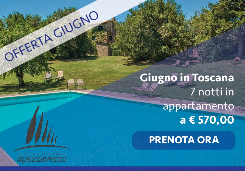 Offerta Giugno in Toscana 7 Notti in Appartamento