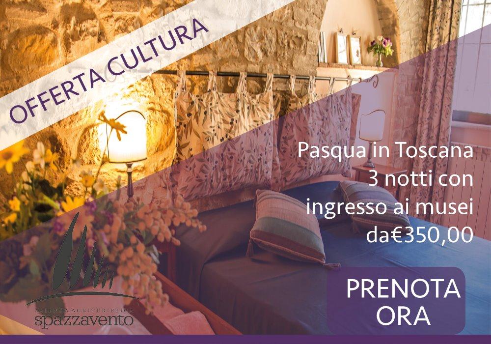 Offerta Pasqua fra Cultura e Relax 3 Notti in Agriturismo in Toscana
