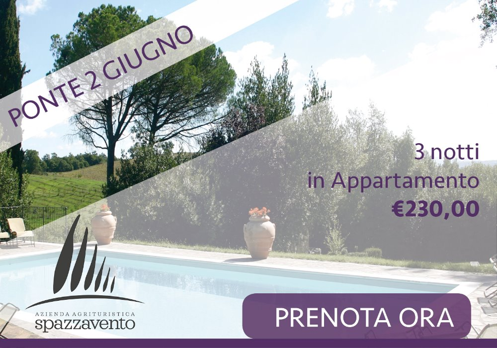 2 Giugno in Toscana Offerta 3 notti in Agriturismo