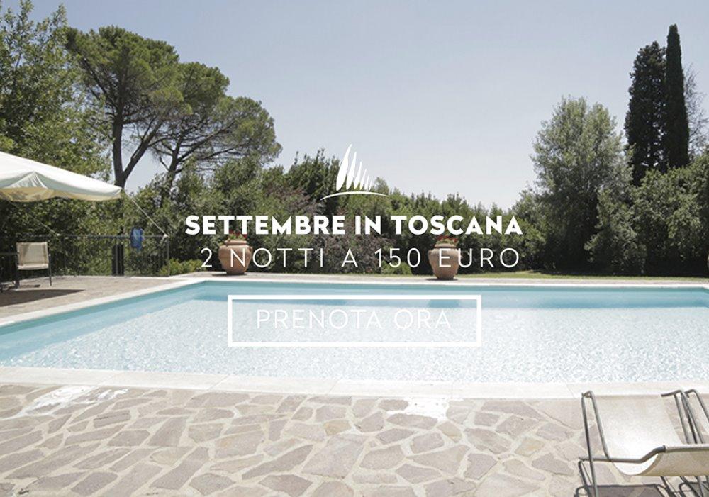 Offerte Settembre e Ottobre in Toscana 2 notti con aperitivo e colazione